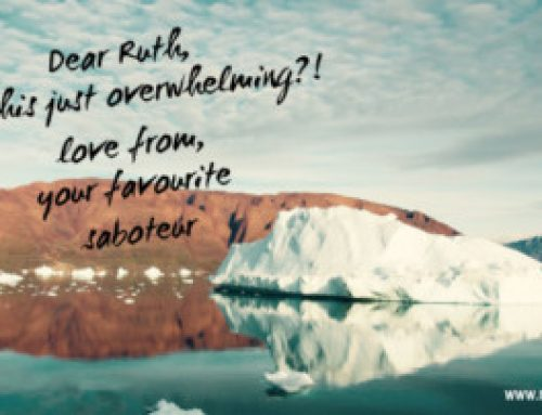 A Postcard From My Saboteur Called Overwhelm
